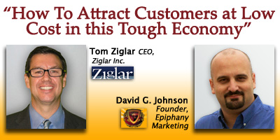 Ziglar Webinar: How to Attract Customers at Low Cost in this Tough Economy