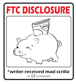 FTC Disclosure: Writer Received Mad Scrilla
