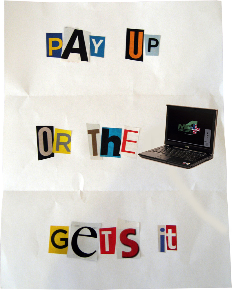 Ransom Note: Pay Up or the Computer Gets It